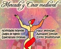 Este fin de semana llega el circo medieval a la calle Bardenas Reales de Sarriguren